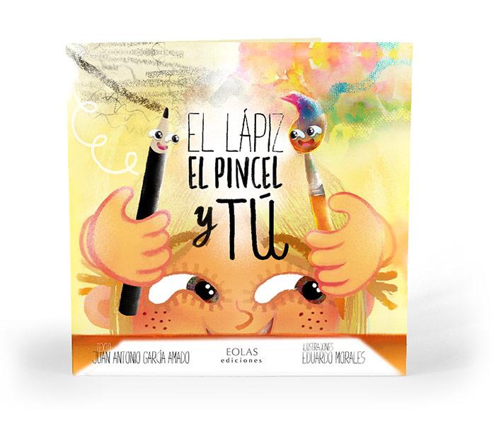 El-Lapiz-el-Pincel-y-tu-CUENTOS-INFANTILES-Ilustraciones-Eduardo-Morales